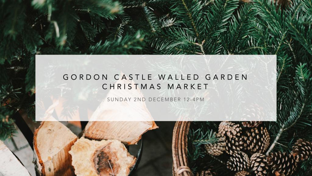 Gordon Castle Walled Garden Christmas Market